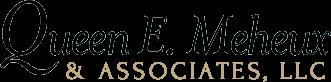 Queen E. Meheux & Associates, LLC